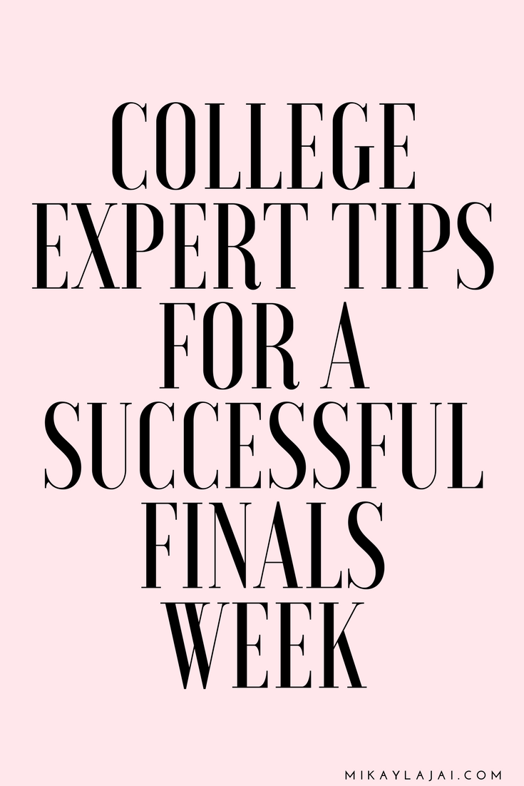 My expert college tips for a successful finals week.