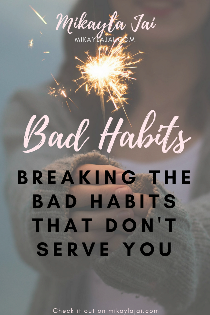 breaking bad habits that don't serve you to be a nicer, kinder human