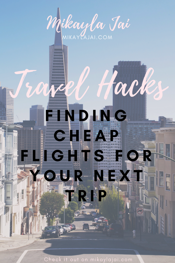 travel hacks finding cheap flights for your next trip or vacation